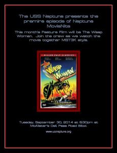 The USS Neptune presents the premire episode of Neptune MovieNite
